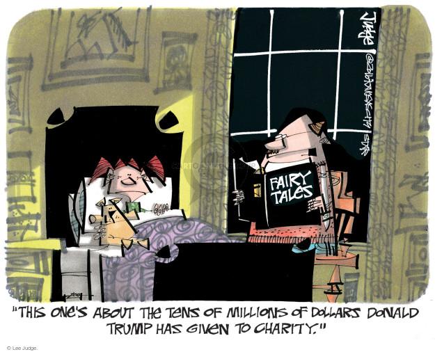 Lee Judge  Lee Judge's Editorial Cartoons 2016-09-16 political donation