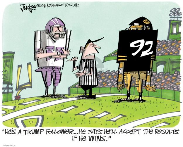 Lee Judge  Lee Judge's Editorial Cartoons 2016-10-23 presidential candidate
