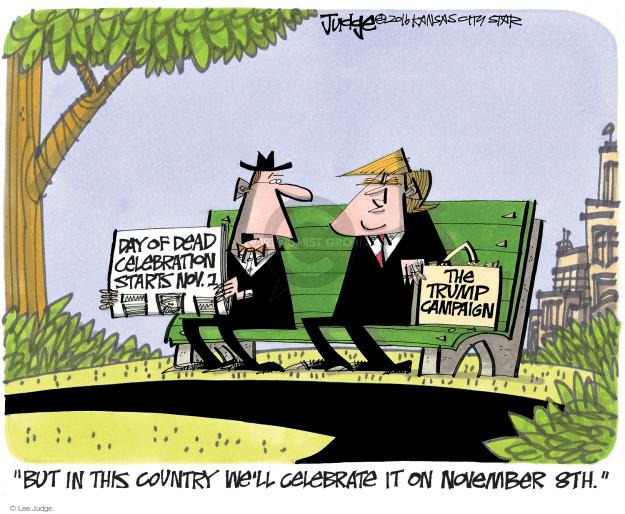 Lee Judge  Lee Judge's Editorial Cartoons 2016-10-30 presidential candidate