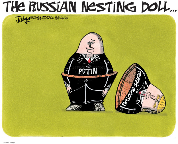 The Russian Nesting Doll … Trumps election. Putin.