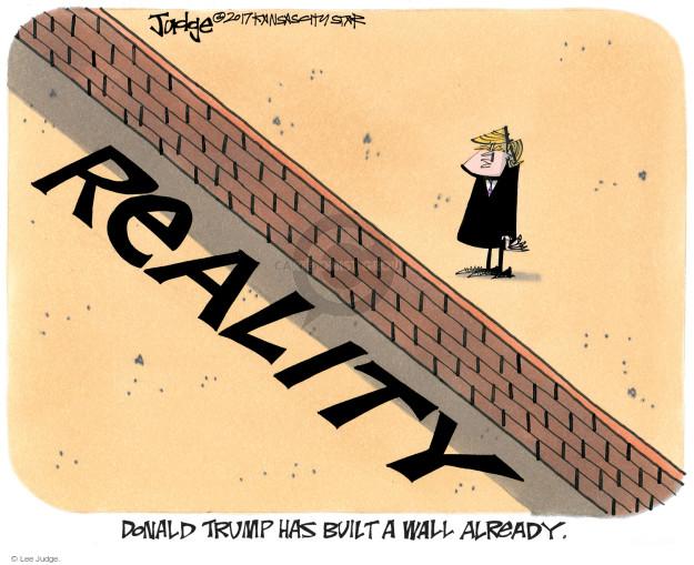 Cartoonist Lee Judge  Lee Judge's Editorial Cartoons 2017-01-10 immigration wall