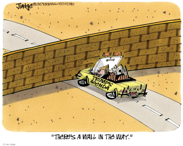 Cartoonist Lee Judge  Lee Judge's Editorial Cartoons 2017-04-26 border fence