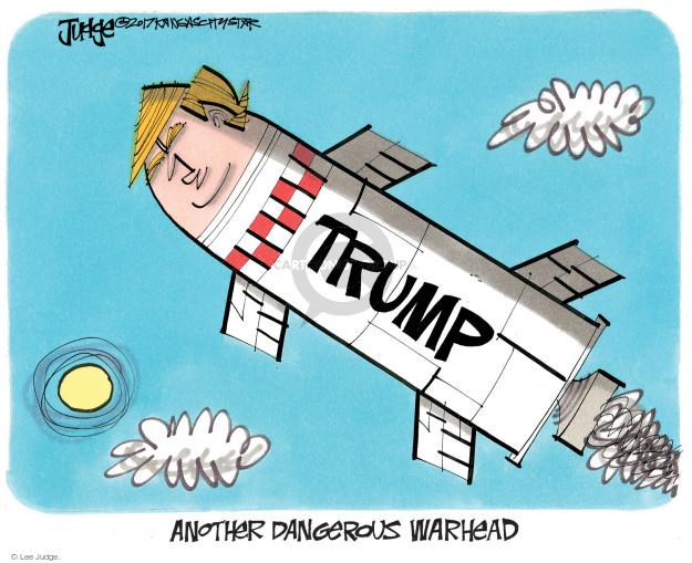 Cartoonist Lee Judge  Lee Judge's Editorial Cartoons 2017-09-06 nuclear