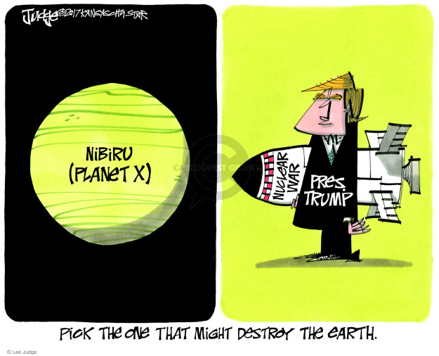 Cartoonist Lee Judge  Lee Judge's Editorial Cartoons 2017-11-21 nuclear