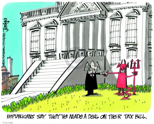 Cartoonist Lee Judge  Lee Judge's Editorial Cartoons 2017-12-15 editorial