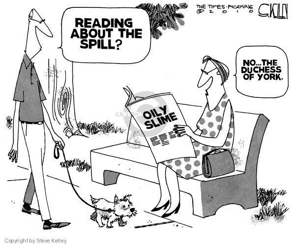 Cartoonist Steve Kelley  Steve Kelley's Editorial Cartoons 2010-05-25 spill