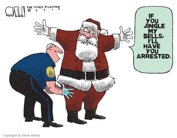 Cartoonist Steve Kelley  Steve Kelley's Editorial Cartoons 2010-12-05 arrest