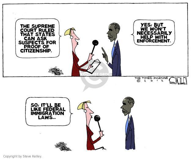 Steve Kelley  Steve Kelley's Editorial Cartoons 2012-06-26 Supreme Court
