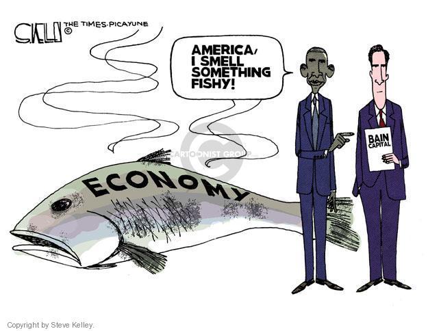 Economy. America, I smell something fishy! Bain Capital.