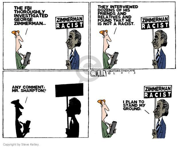 Steve Kelley  Steve Kelley's Editorial Cartoons 2013-07-16 racism