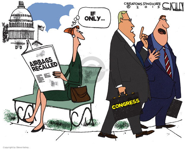 If only � Airbags recalled. If only � Congress.