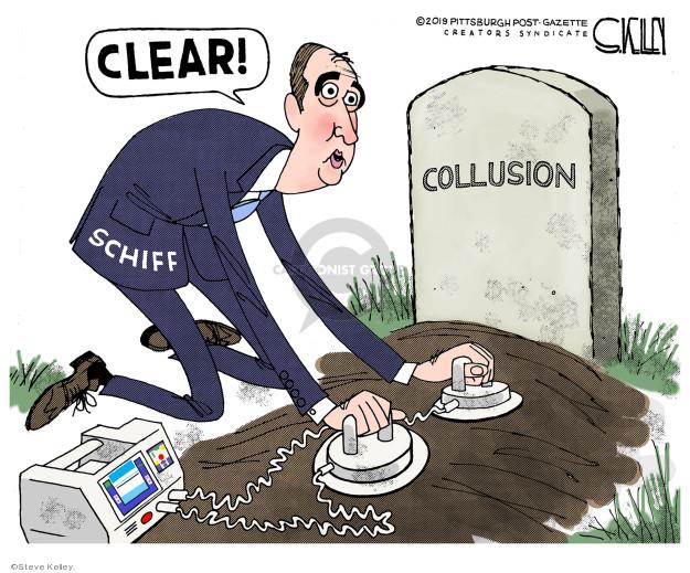CLEAR!  Schiff.  Collusion.