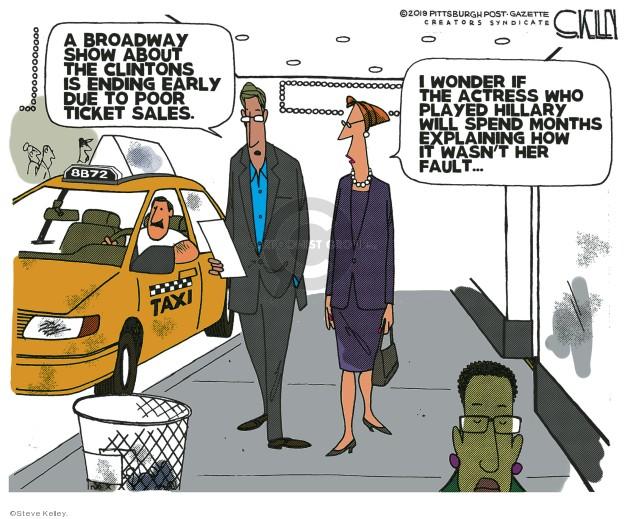 Cartoonist Steve Kelley  Steve Kelley's Editorial Cartoons 2019-06-20 Hillary Clinton