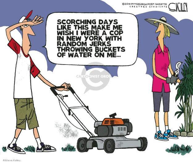 Cartoonist Steve Kelley  Steve Kelley's Editorial Cartoons 2019-07-26 heat wave