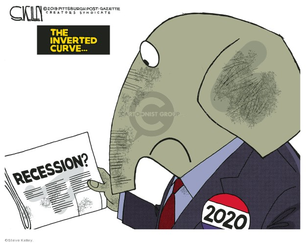 Cartoonist Steve Kelley  Steve Kelley's Editorial Cartoons 2019-08-23 recession