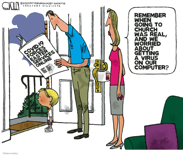 Cartoonist Steve Kelley  Steve Kelley's Editorial Cartoons 2020-04-10 coronavirus