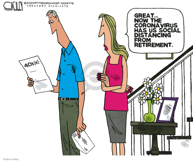 Steve Kelley  Steve Kelley's Editorial Cartoons 2020-04-19 401k