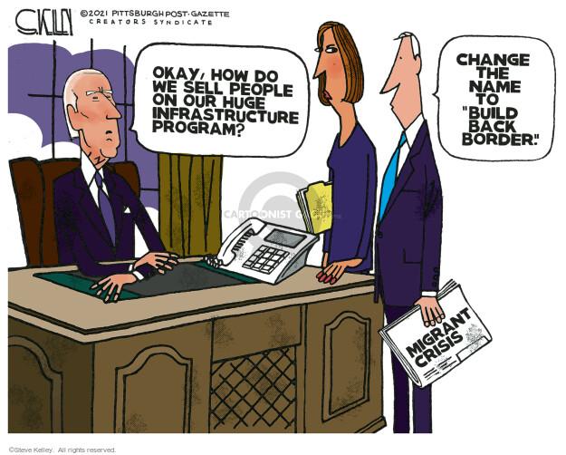Steve Kelley  Steve Kelley's Editorial Cartoons 2021-04-02 infrastructure