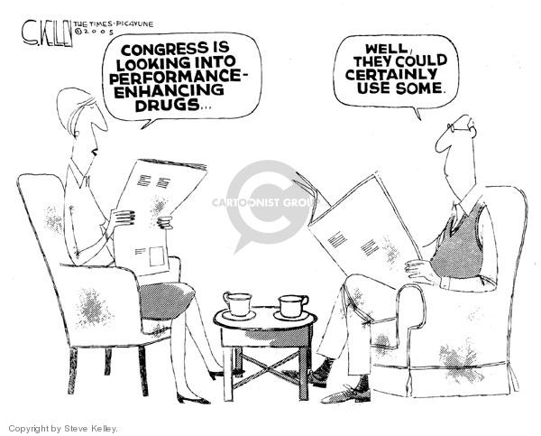 Congress is looking into performance-enhancing drugs.  Well, they could certainly use some.