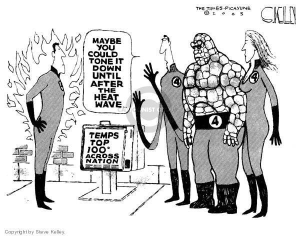 Cartoonist Steve Kelley  Steve Kelley's Editorial Cartoons 2005-07-25 heat wave