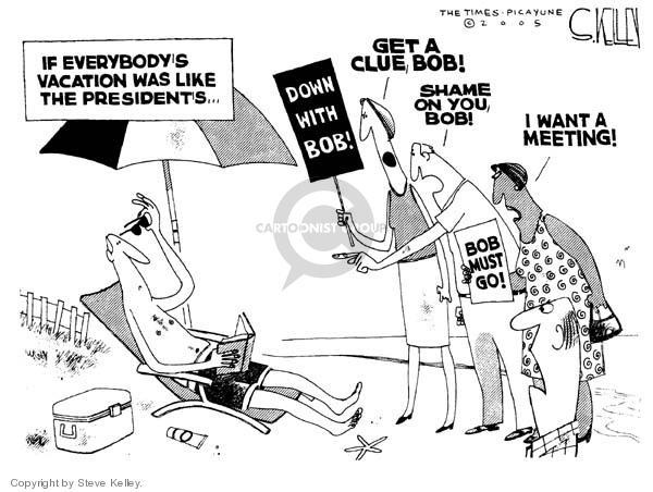 Steve Kelley  Steve Kelley's Editorial Cartoons 2005-08-24 vacation