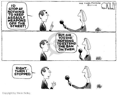 Steve Kelley  Steve Kelley's Editorial Cartoons 2004-09-13 assault weapon