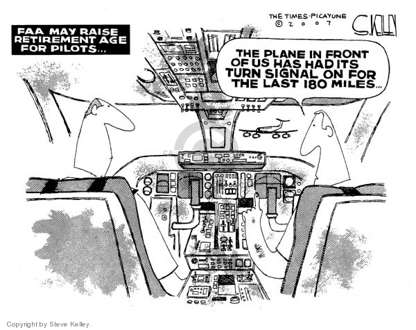 Steve Kelley  Steve Kelley's Editorial Cartoons 2007-02-02 airplane travel