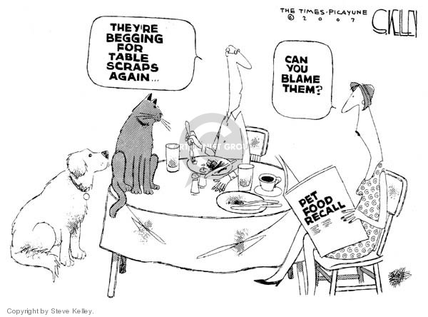 Theyre begging for table scraps again.  Can you blame them?  Pet Food Recall.