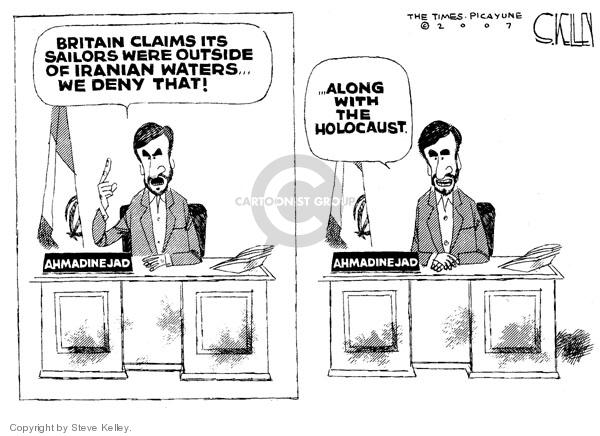 Steve Kelley  Steve Kelley's Editorial Cartoons 2007-03-29 Mahmoud Ahmadinejad