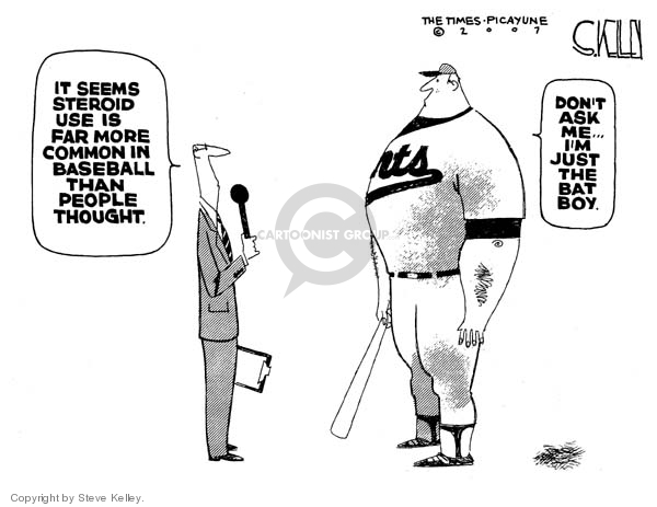It seems steroid use is far more common in baseball than people thought.  Dont ask me … Im just the bat boy.