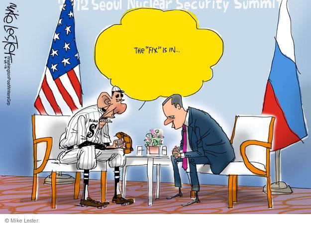"""2012 Seoul Nuclear Security Summit. The """"fix"""" is in ... Black Sox."""