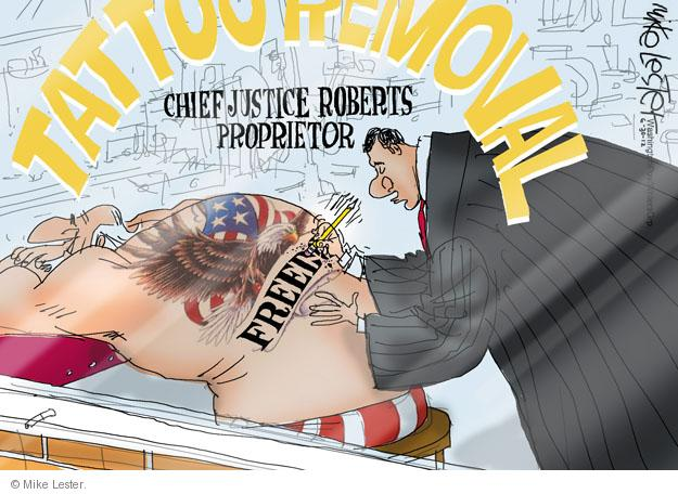 Cartoonist Mike Lester  Mike Lester's Editorial Cartoons 2012-06-30 John Roberts