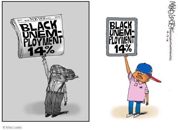 News. Black Unemployment 14%. Black Unemployment 14%.