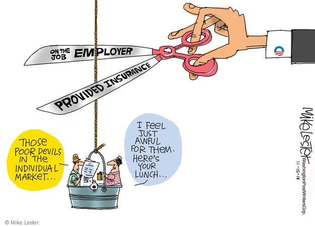 Cartoonist Mike Lester  Mike Lester's Editorial Cartoons 2013-11-15 affordable care act
