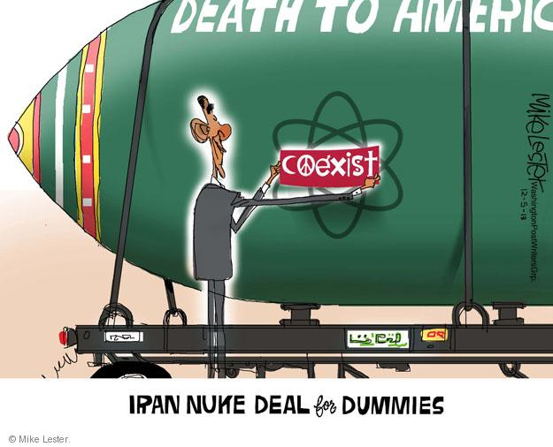 Death To America. Coexist. Iran Nuke Deal for Dummies.
