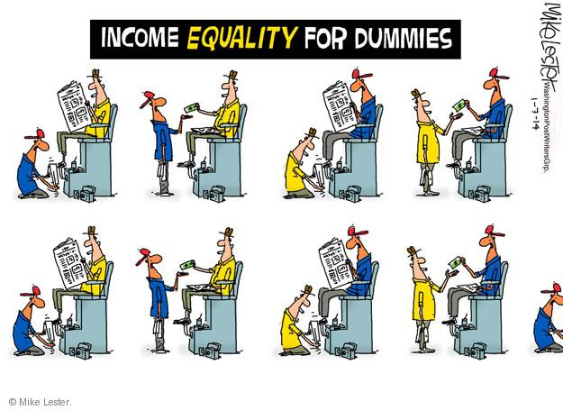 Mike Lester  Mike Lester's Editorial Cartoons 2014-01-07 income inequality