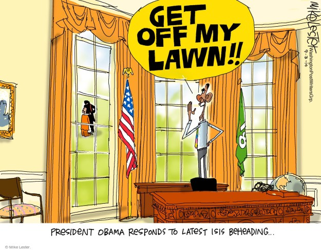 Mike Lester  Mike Lester's Editorial Cartoons 2014-09-03 Obama terrorism