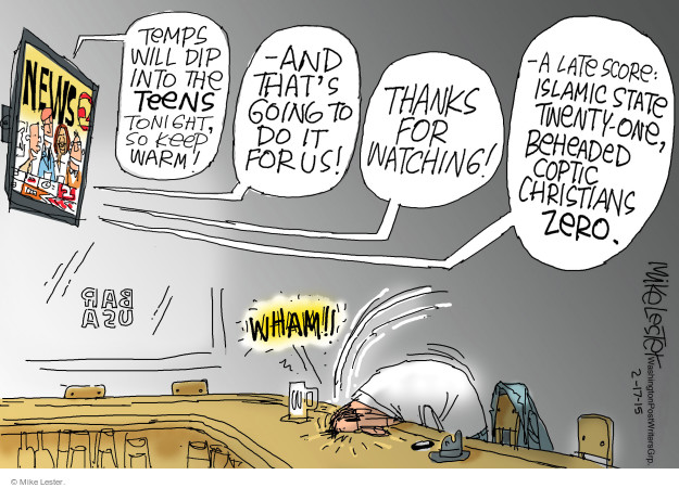 Cartoonist Mike Lester  Mike Lester's Editorial Cartoons 2015-02-17 extremist