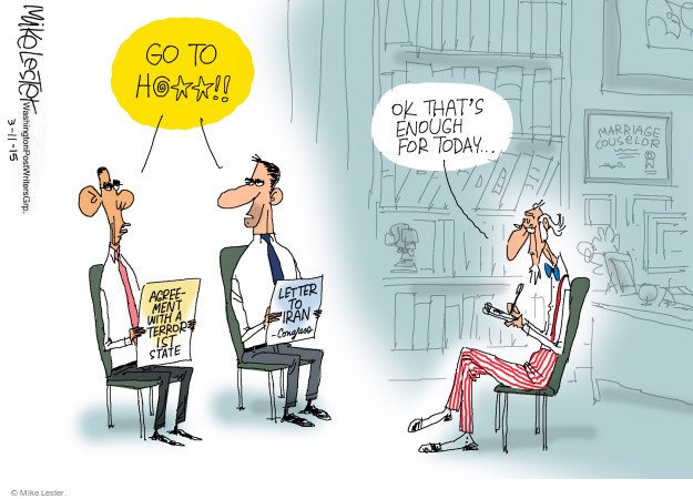 Go to h@**!! Ok thats enough for today … Marriage counselor. Agreement with a terrorist state. Letter to Iran. Congress.