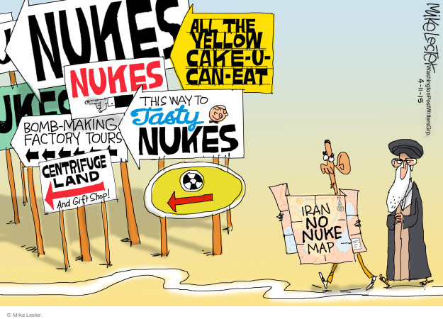 Nukes. Nukes. Bomb-making factory tours. This way to tasty nukes. All the yellow cake-u-can-eat. Centrifuge Land and gift shop. Iran no nuke map.