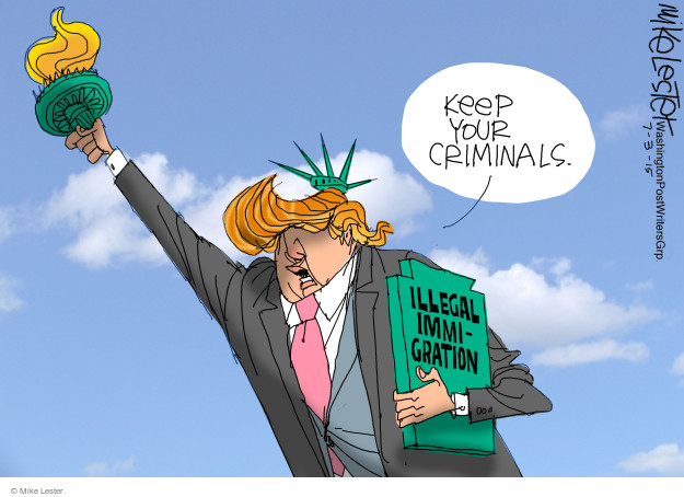 Cartoonist Mike Lester  Mike Lester's Editorial Cartoons 2015-07-03 illegal immigration