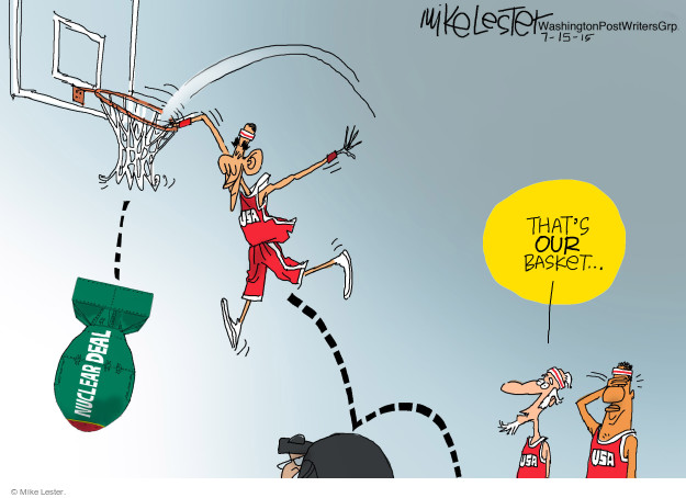 Nuclear deal. Thats our basket … USA.