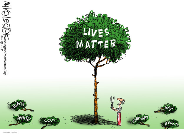 Mike Lester  Mike Lester's Editorial Cartoons 2015-09-05 Black Lives Matter