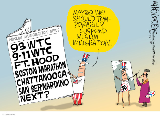Maybe we should temporarily suspend Muslim immigration. 93 WTC. 9-11 WTC. Ft. Hood. Boston Marathon. Chattanooga. San Bernardino. Next?