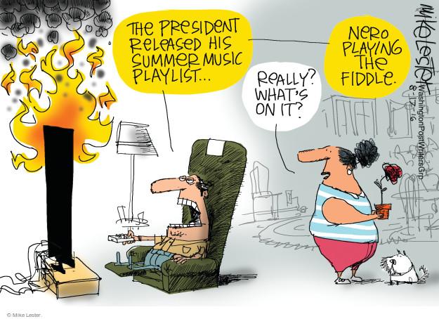 Cartoonist Mike Lester  Mike Lester's Editorial Cartoons 2016-08-17 blame Obama