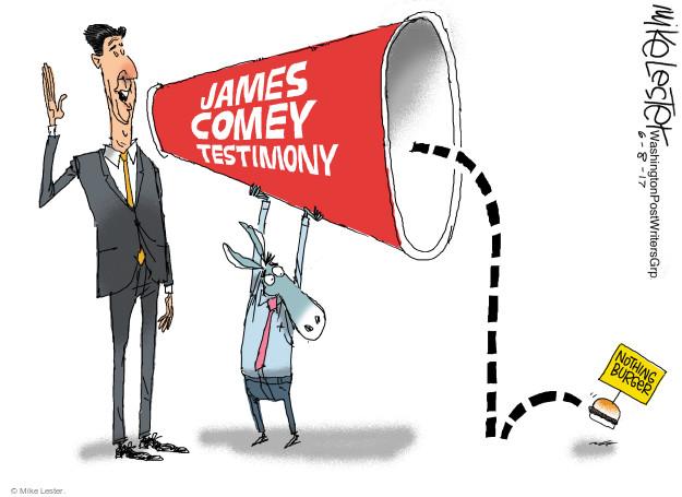 Mike Lester  Mike Lester's Editorial Cartoons 2017-06-08 FBI Director