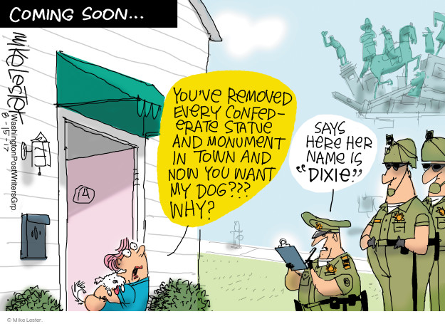 Cartoonist Mike Lester  Mike Lester's Editorial Cartoons 2017-08-15 dog