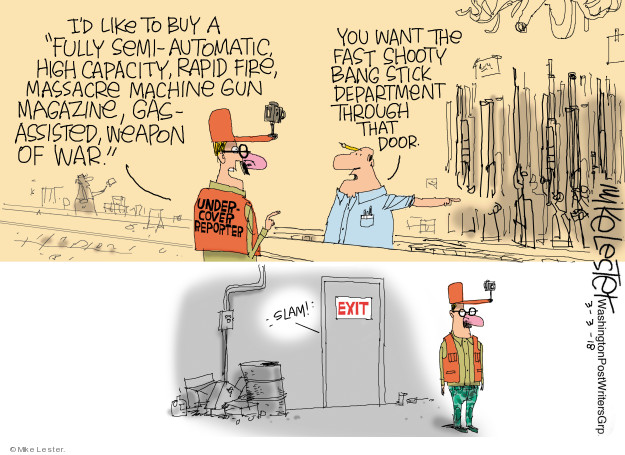 Mike Lester  Mike Lester's Editorial Cartoons 2018-03-03 assault weapon