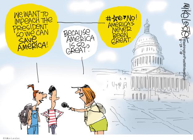 Cartoonist Mike Lester  Mike Lester's Editorial Cartoons 2018-08-25 Trump Impeachment