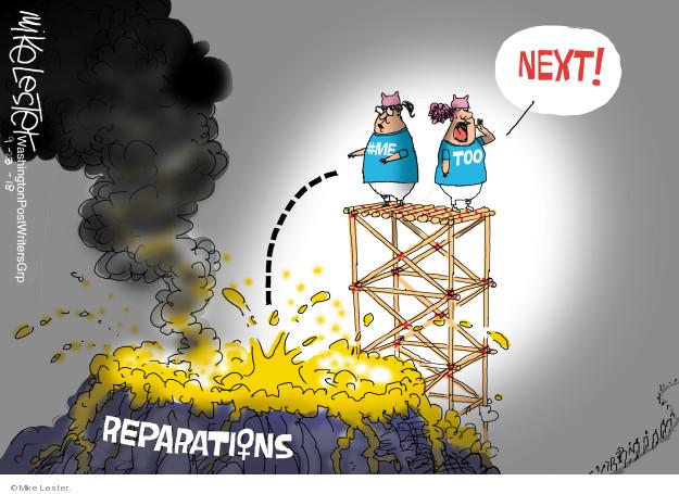 Next #MeToo. Reparations.